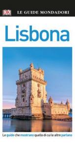 Lisbona / [testi e consulenza di Clive Gilbert ... et al. ; traduzione di Barbara Fujani, Chiara Fumagalli, Lucia Quaquarelli]