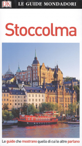 Stoccolma / [testi di Kaj Sandell ; traduzione di Daniela Fiore, Barbara Fujani]