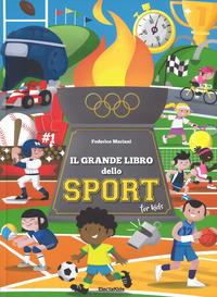 Il grande libro dello sport for kids