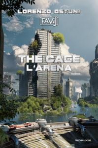 The cage. L'arena