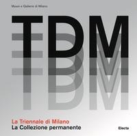 Triennale Design Museum. Volume 2: La collezione permanente
