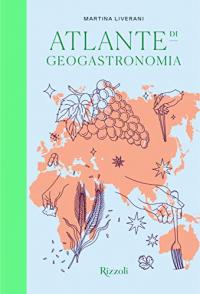 Atlante di geogastronomia