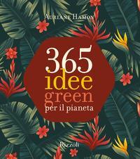 365 idee green per il pianeta