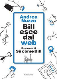 Bill esce dal web
