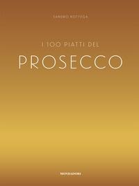 I 100 piatti del Prosecco