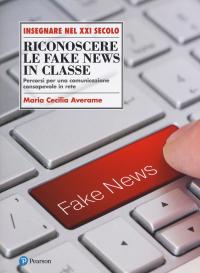 Riconoscere le fake news in classe