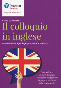 Colloquio in inglese: manuale pratico per la preparazione ai concorsi