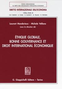 Ethique globale, bonne gouvernance et droit international économique