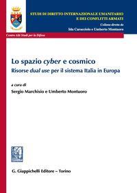 Lo spazio cyber e cosmico