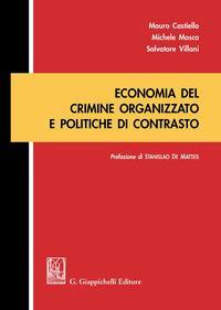 Economia del crimine organizzato e politiche di contrasto