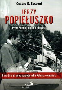 Jerzy Popieluszko, 1947-1984