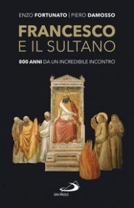 Francesco e il sultano