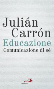 Educazione, comunicazione di sé