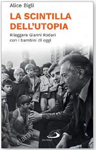 La scintilla dell'utopia
