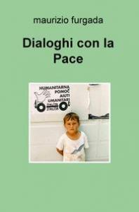 Dialoghi con la pace