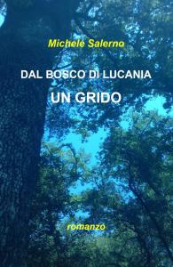 Dal bosco di Lucania un grido