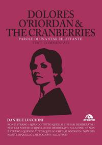 Dolores O'Riordan & the Cranberries