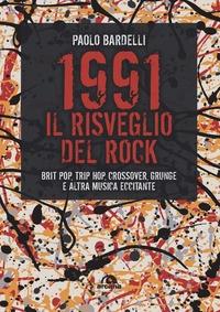 1991, il risveglio del rock