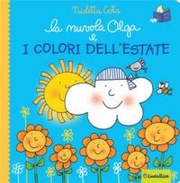 La nuvola Olga e i colori dell'estate