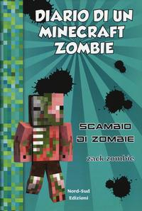 Diario di un Minecraft Zombie. [4]: Scambio di zombie