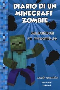 Diario di un Minecraft Zombie. [7]: Riunione di famiglia