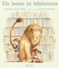 Un leone in biblioteca /Michellle Knudsen