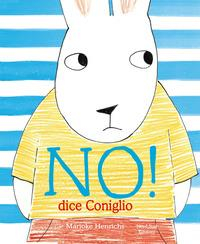 """""""No!"""" dice il coniglio"""