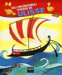 Gli incredibili viaggi di Ulisse