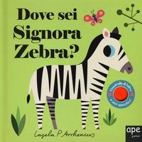 Dove sei signora zebra?