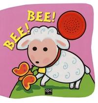 Bee! Bee!