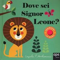 Dove sei signor leone?
