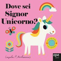 Dove sei signor unicorno?