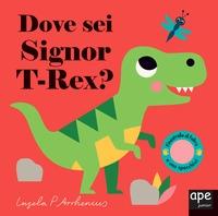 Dove sei Signor T-Rex?