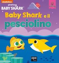 Baby Shark e il pesciolino