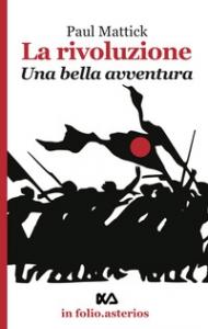 La rivoluzione, una bella avventura