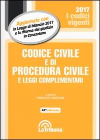 Codice civile e di procedura civile e leggi complementari