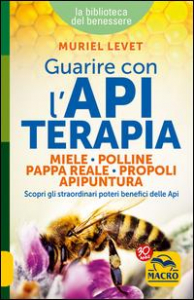 Guarire con l'apiterapia
