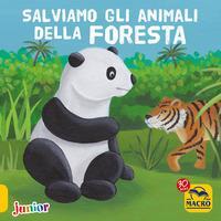 Salviamo gli animali della foresta