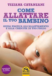 Come allattare il tuo bambino
