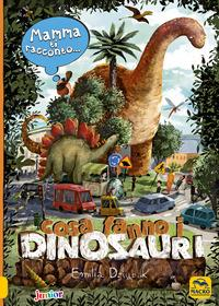 Cosa fanno i dinosauri