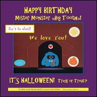 "Happy birthday Mister Monster ""big tooth""! / written and illustrated by Laura Di Palma ; foreword by Enrica Santorum"