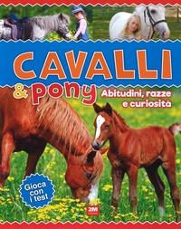Cavalli & poni