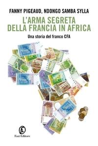L'arma segreta della Francia in Africa