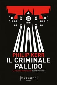 Volume 2: Il criminale pallido