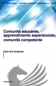 Comunità educante, apprendimento esperienziale, comunità competente
