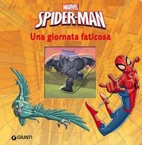 Spider-Man. Una giornata faticosa