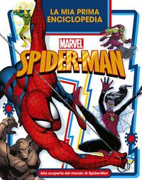 La mia prima enciclopedia Marvel Spider-Man