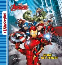 Avengers. Sfide nel tempo