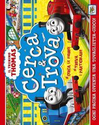 Il trenino Thomas. Cerca & trova