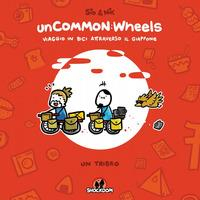 UnCOMMON:Wheels